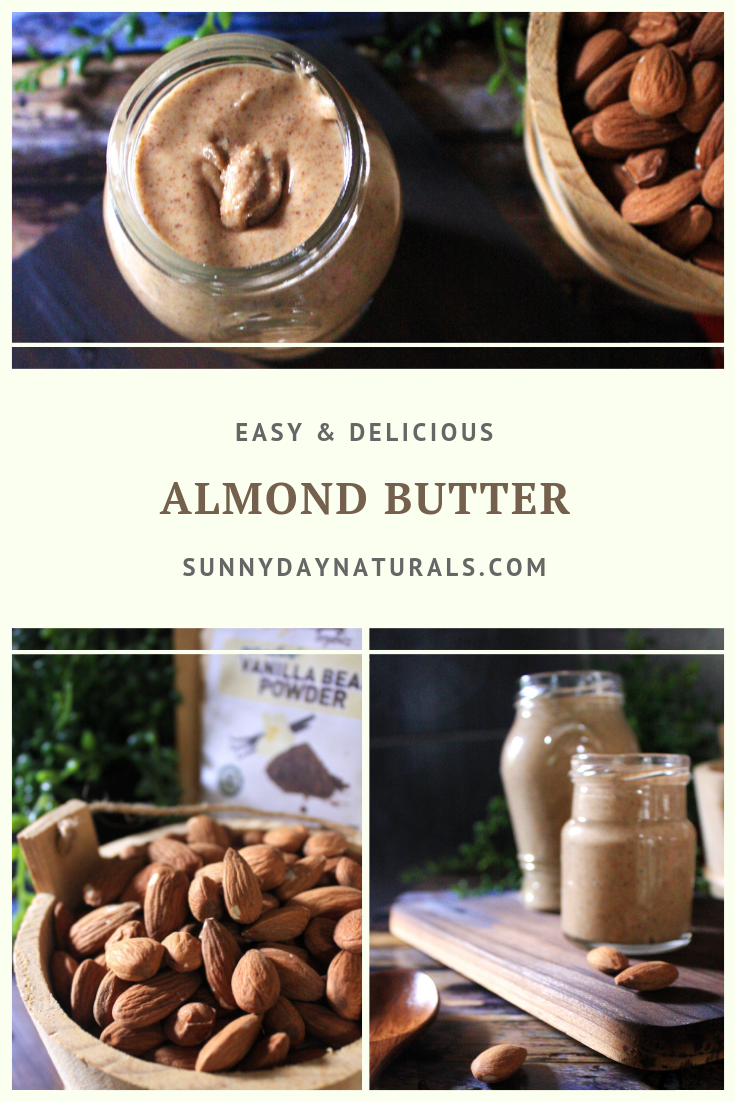 Almond Butter Recipe - Sunny Day Naturals
